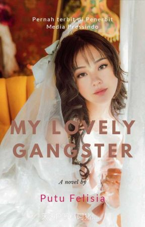 My Lovely Gangster by PutuFelisia