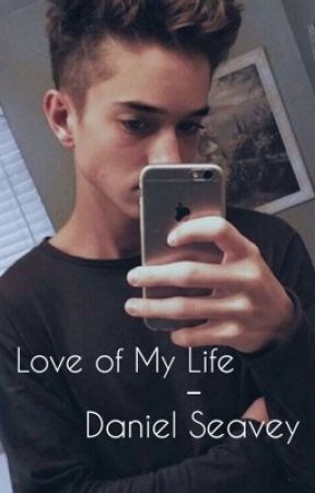 || Love of my Life  • Daniel Seavey || by danielcv2