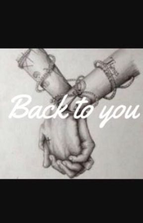 Back To You by Reine101