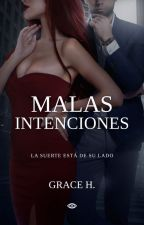 Malas Intenciones by GraceVdy