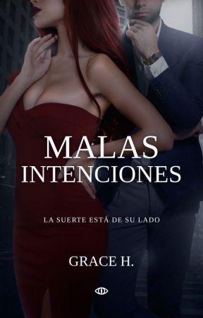 Malas Intenciones by GraceVdy