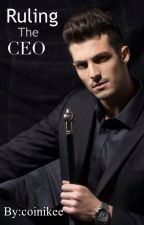 Ruling The CEO by coinikee