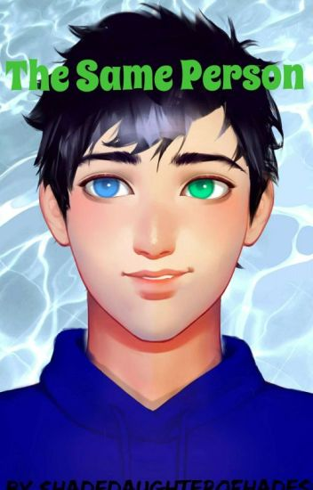 The Same Person(Percy Jackson and Batman Crossover) Book 1