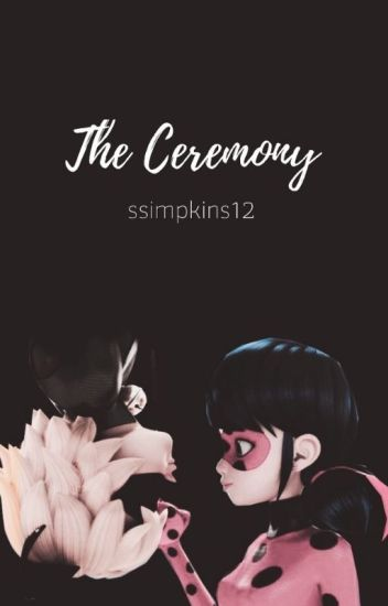 The Ceremony Ml Amp Cn Identity Reveal Fanfic S L