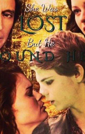 She was Lost, but He Found Her (Peter Pan OUAT) COMPLETED