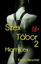 Szex Tábor 18+ by imkpopbitch