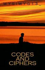 CODES AND CIPHERS by rylie0013