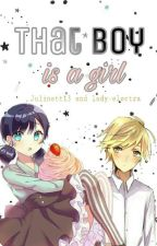 That boy is a girl by Julinett13