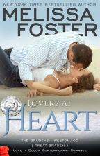 Lovers at Heart (The Bradens, Book One: Love in Bloom Series) by Melissa_Foster