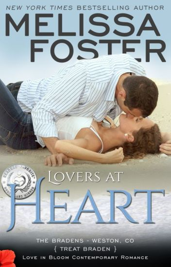 Lovers at Heart (The Bradens, Book One: Love in Bloom Series)