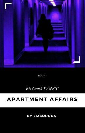Apartment Affairs .//Greek Bts FF by LizSorora