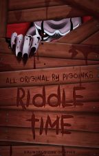 Riddle Time by PigOink8
