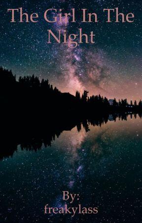 The Girl In The Night by freakylass