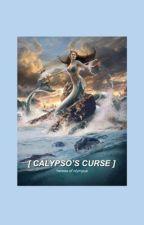 Calypso's curse by JaydenneAlexia