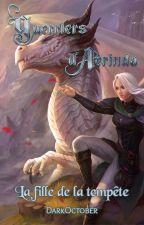 Guerriers d'Aerinda T:1: La fille de la tempête by d4rkbl4de