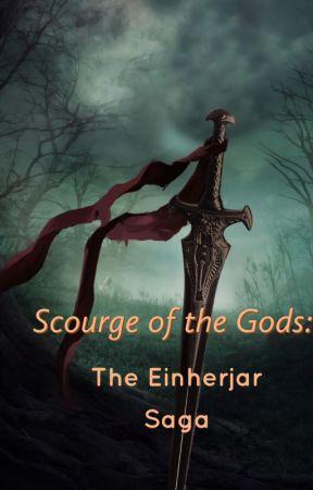 Scourge of the Gods: The Einherjar Saga by DamienCampos