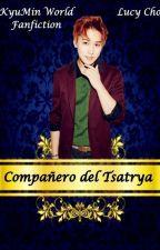 Compañero del Tsatrya {KyuMin} by KyuMin_World_137