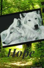 Hope (2. Teil von der Alpha) by hopelass-girl