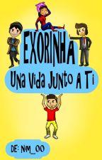 Una vida junto a ti. Exorinha y Gonuh [2a T De Una Historia Increible] Terminada by Nim_00