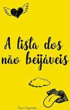A lista dos não beijáveis by Abelha_do_biber
