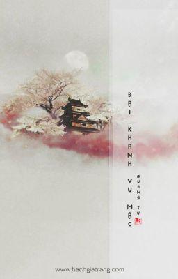 [BHTT][EDIT] Đại Khanh Vu Mặc - Quang Tự