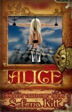 Alice - Um Conto de Fadas Moderno e Perverso (Completo) by Nhaaay