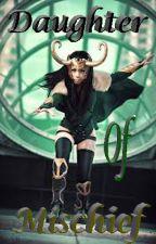 Daughter of Mischief by Cerberous10