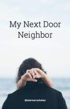 My Next Door Neighbor by starnarrylukex