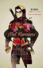 Not humans! Damian Wayne! x Male reader ~Wattys2017 by Rocket-Shines