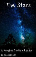 The Stars (Ponyboy x reader) by billsgazebos