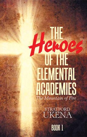 The Heroes of the Elemental Academies by sirsukena