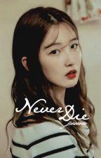 Never Die➳ j. JungKook - BTS by jisoonic