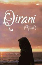 Qirani (Tahap Revisi) by Alya_Nhlz