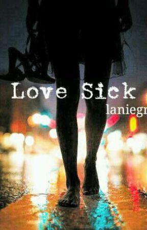 Love Sick by laniegr