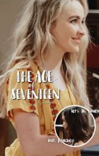 The Age Of Seventeen  by x_xoxo__