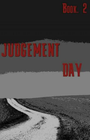 Judgement Day by Aspiring_Author667