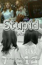 Stupid|SaiDa by _twistedream
