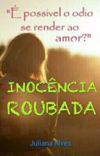 Inocência roubada by JulianAlvess