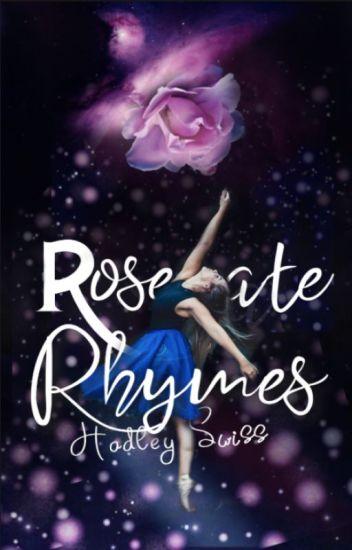 Roseate Rhymes