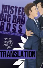 Mister Big Bad Boss | Zourry [Italian Translation] by tenerifelouis