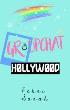 Group Chat Hollywood [SLOW UPDATE] by FebriSarah