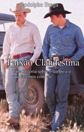 Paixão Clandestina (Romance gay) by rodolphobraga