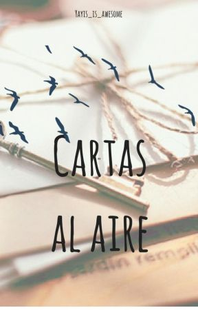 Cartas al aire by yayis_is_awesome
