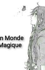 Un Monde Magique by Feldi_Dilai