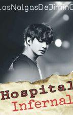 Hospital Infernal. || K O O K M I N || by LasNalgasDeJimin01