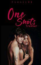 One Shots | FranBara  by Fangel44