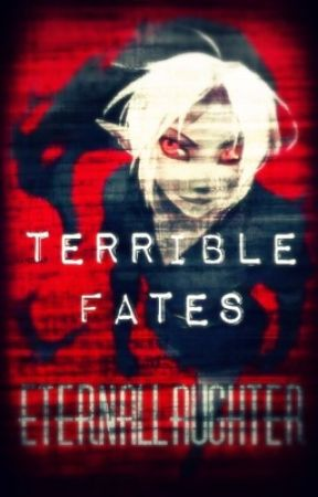 Terrible Fates (BEN Drowned story) by EternalLaughter