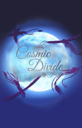 The Cosmic Divide ~ An Avatar Story by bythebookstories