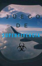 JUEGO DE SUPERVIVENCIA© by evaadiaazz