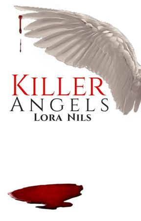 Killer Angels by LoraNils